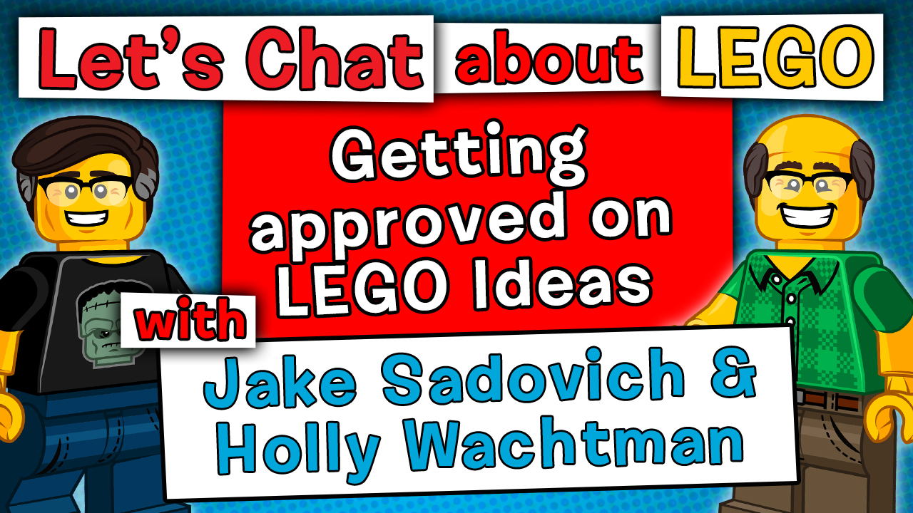 Episode #89: Getting approved on LEGO Ideas