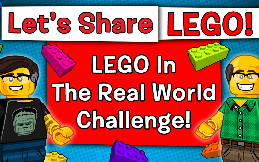 "TrickyBricks Build & Chat Episode #103: ""LEGO In The Real World"" Challenge"